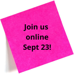 Fluorescent pink post-it with Join us online Sept 23 in black type on it